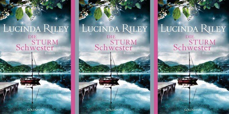 Lucinda Riley – Die Sturmschwester